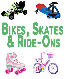 Bikes, Skates And Ride-Ons