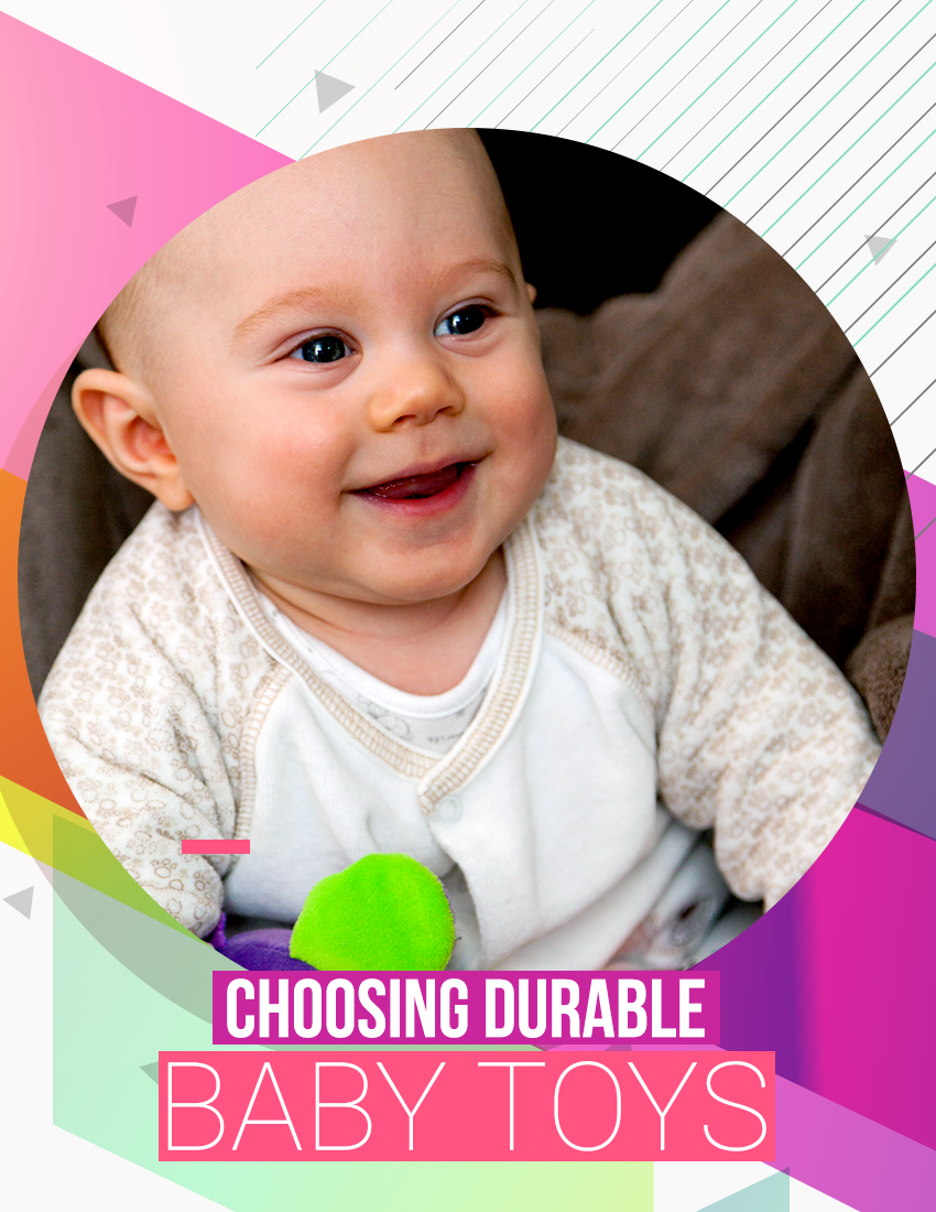 Choosing Toys For A Toddler : Choosing durable baby toys recommended long lasting